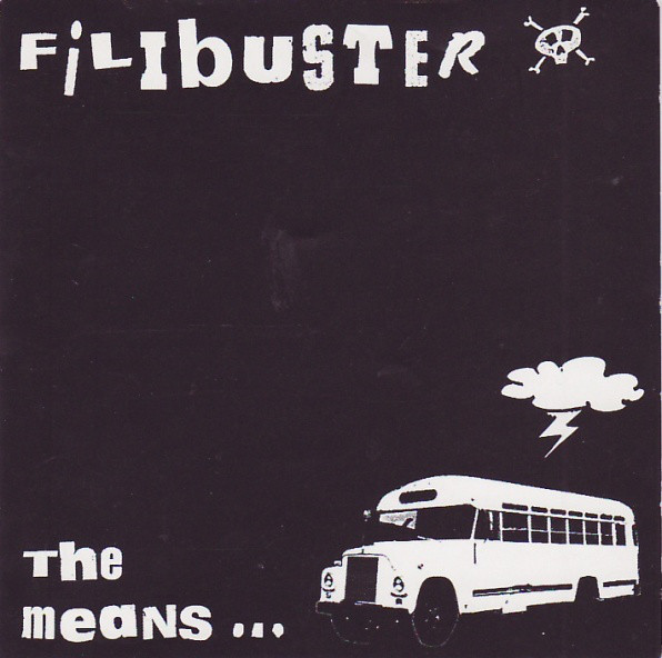 "Filibuster's album, ""The Means..."""